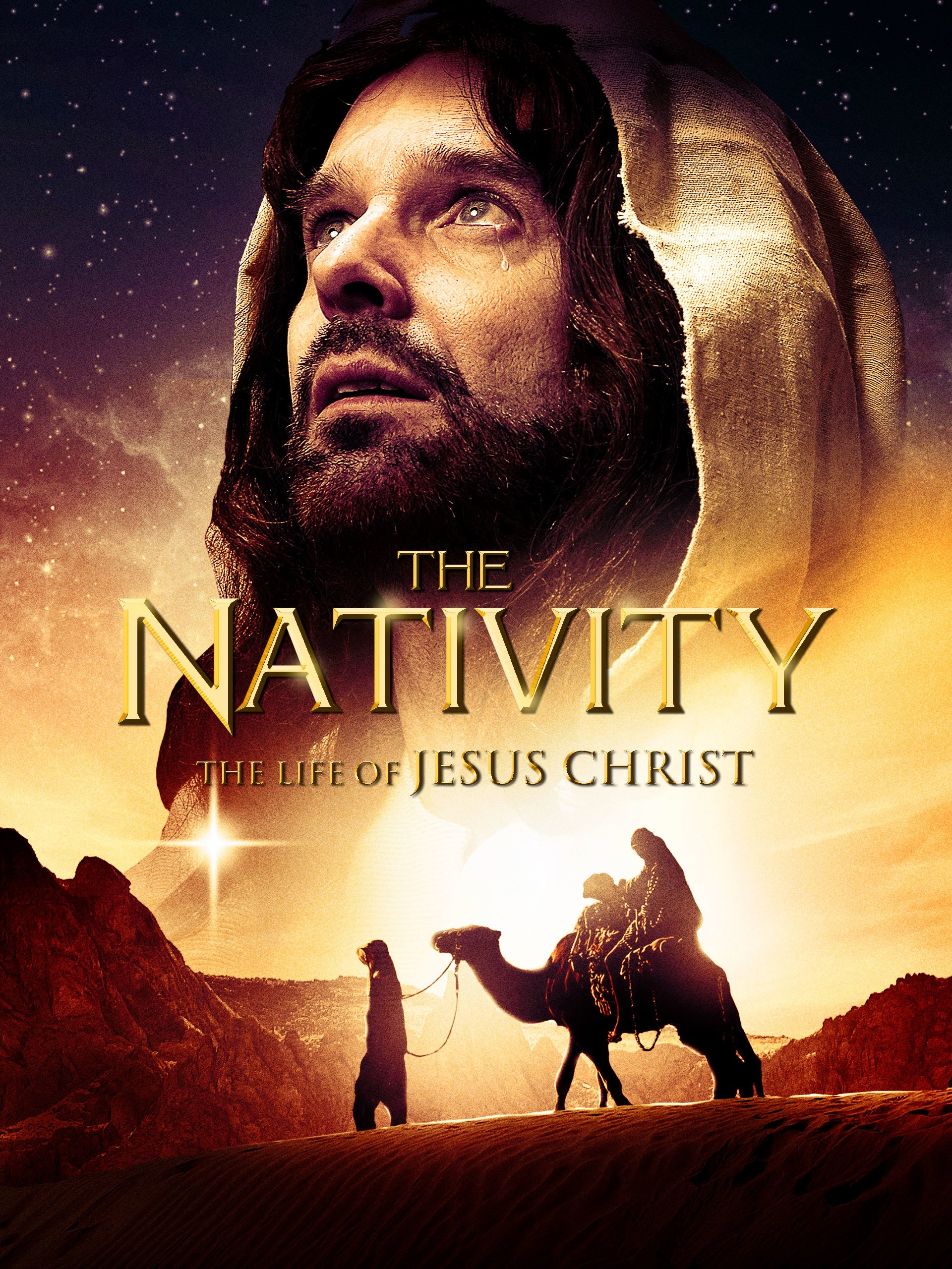 The Nativity: The Life Of Jesus Christ