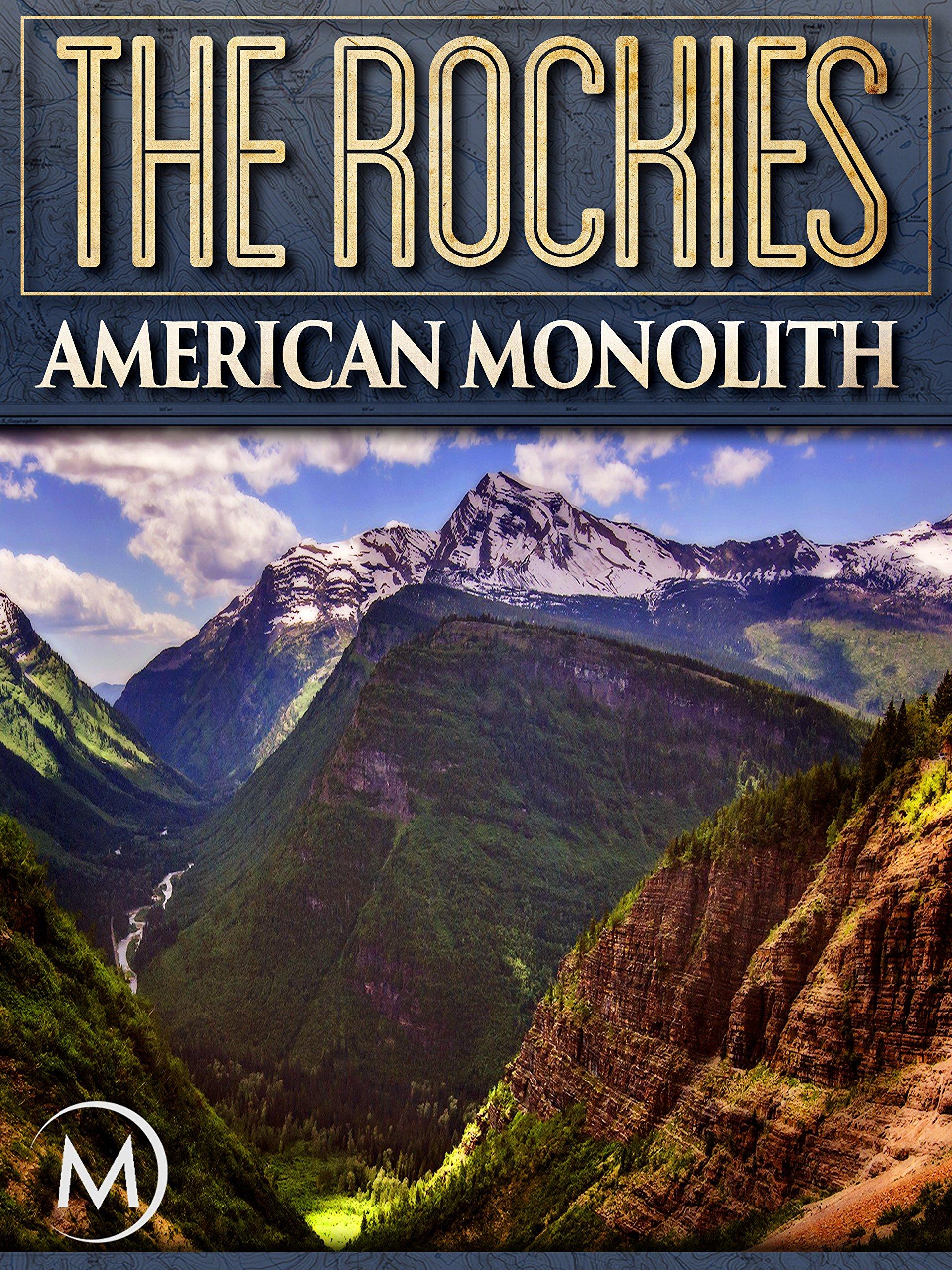 The Rockies: American Monolith on Amazon Prime Video UK