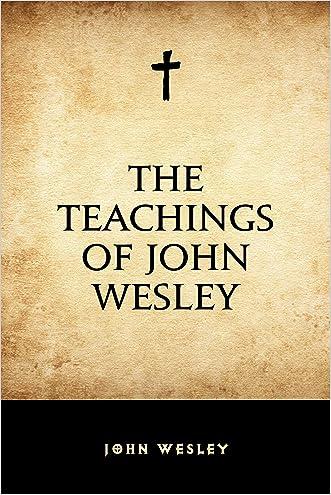 The Teachings of John Wesley
