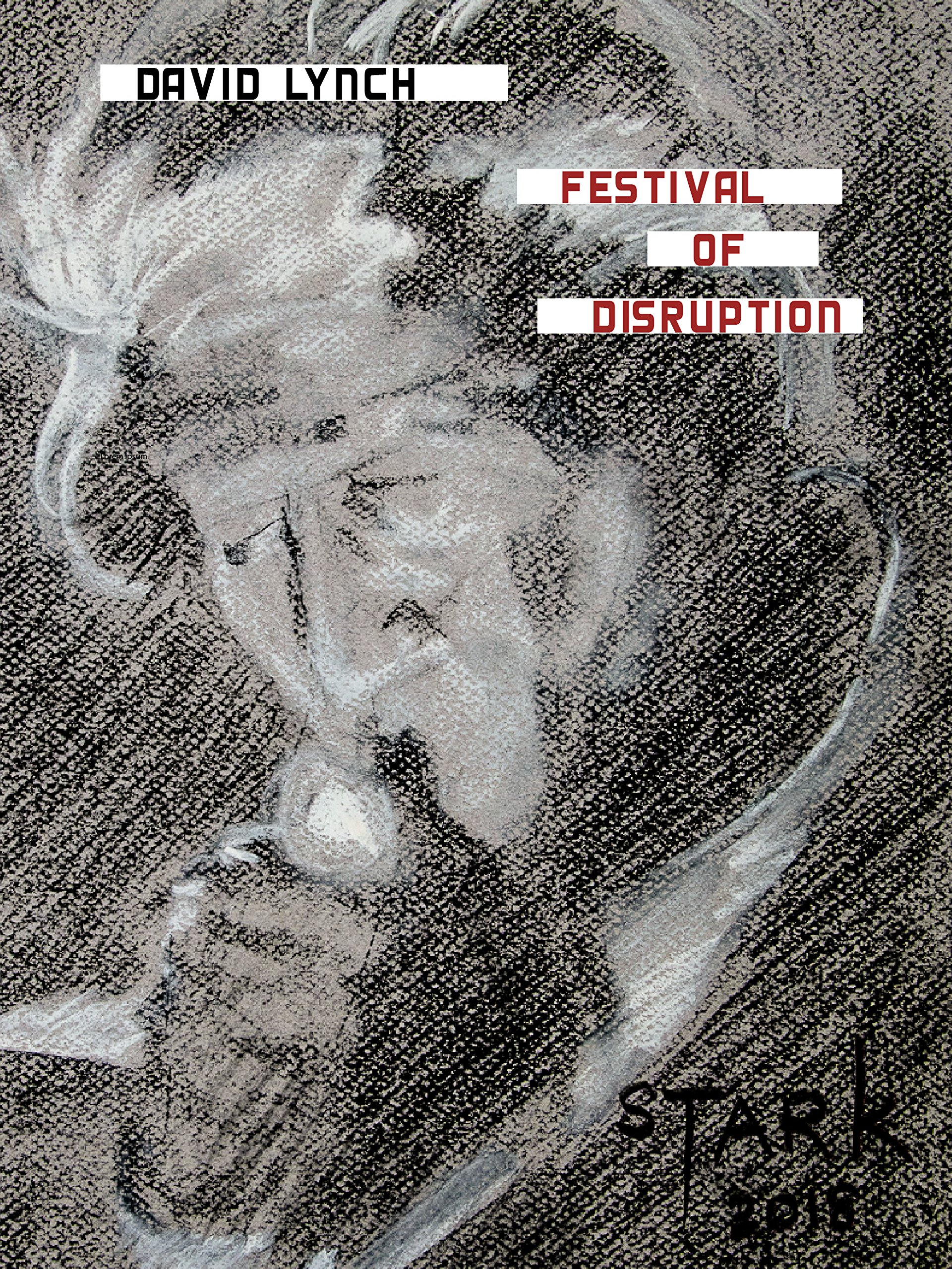 David Lynch - Festival of Disruption
