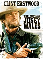 The Outlaw Josey Wales [HD]