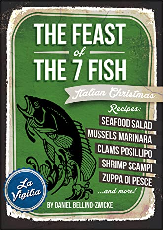 The Feast of The 7 Fish  / Italian Fish & Seafood Cooking: Italian Christmas Cookbook