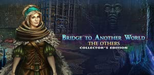 Bridge to Another World: The Others Collector's Edition by Big Fish Games