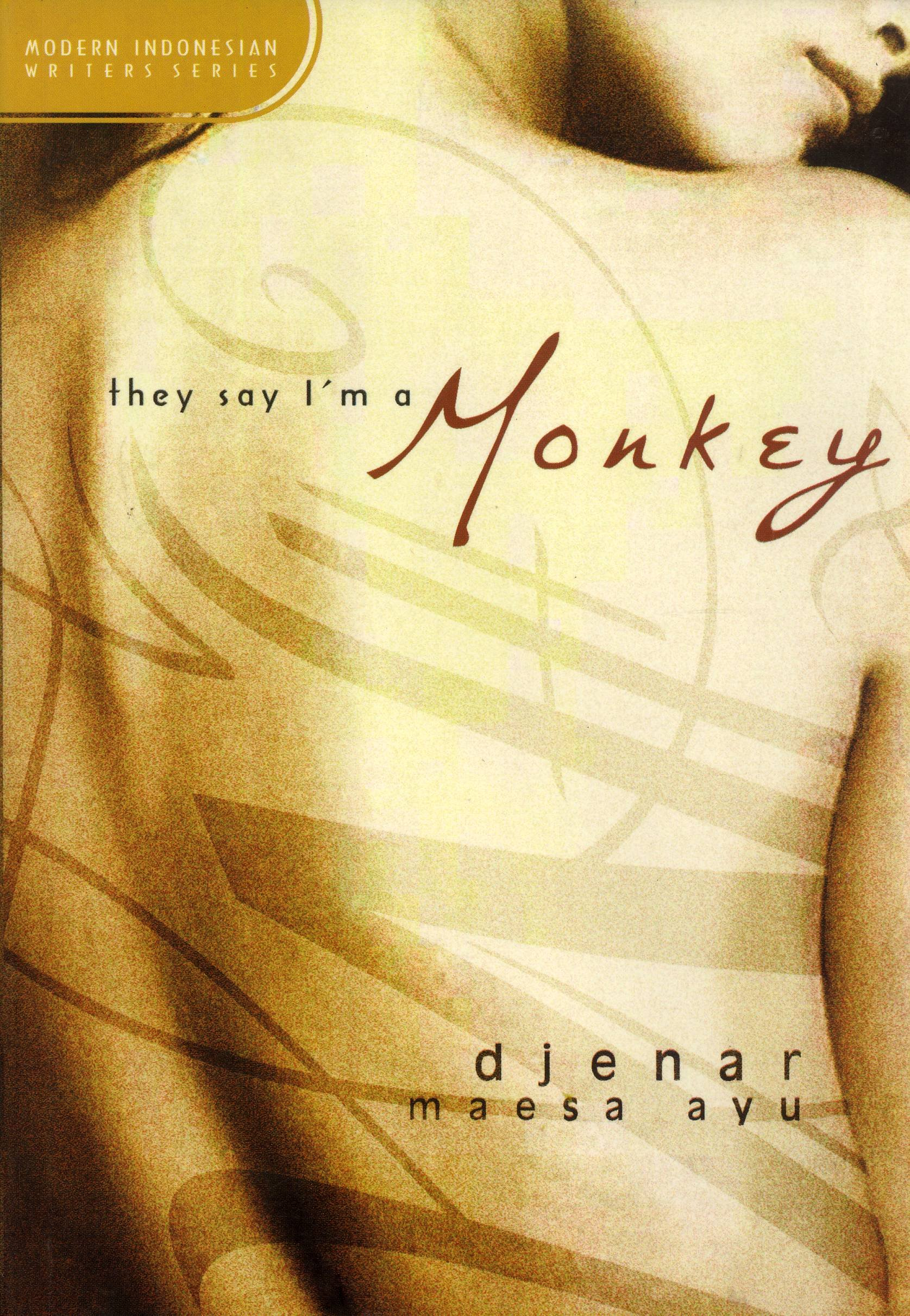 They Say I'm a Monkey, Djenar Maesa Ayu