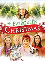 An Evergreen Christmas [HD]