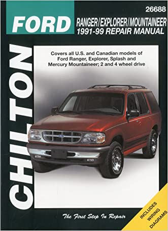 Ford Ranger, Explorer, and Mountaineer, 1991-99 (Chilton Total Car Care Series Manuals) written by Chilton