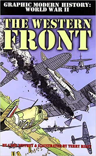 The Western Front (Graphic Modern History: World War II (Crabtree))