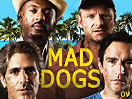 Mad Dogs [OV]