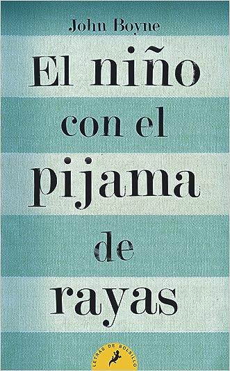 Nino con el pijama de rayas, El (Letras de Bolsillo) (Spanish Edition)
