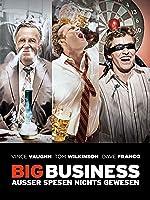 Big Business - Au�er Spesen nichts gewesen