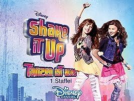 Shake It Up - Tanzen ist alles Staffel 1