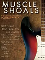 Muscle Shoals [HD]
