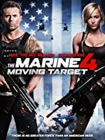 The Marine 4: Moving Target [HD]