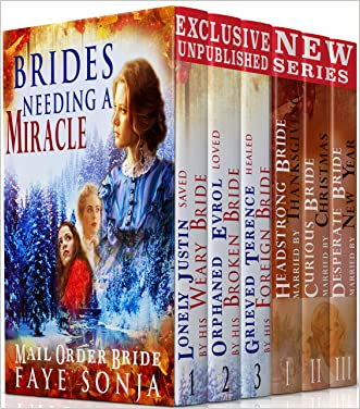 MAIL ORDER BRIDES: Love of Change 6BOOK Boxed Set: Clean and Wholesome Romance (consists of TWO EXCLUSIVE NEW Unpublished Series Bundle)