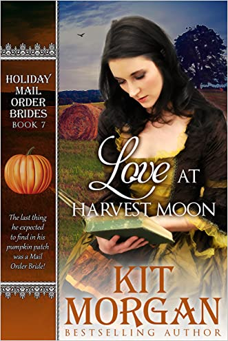 Love at Harvest Moon (Holiday Mail Order Brides, Book Seven)