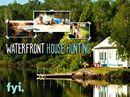 Waterfront House Hunting Season 1
