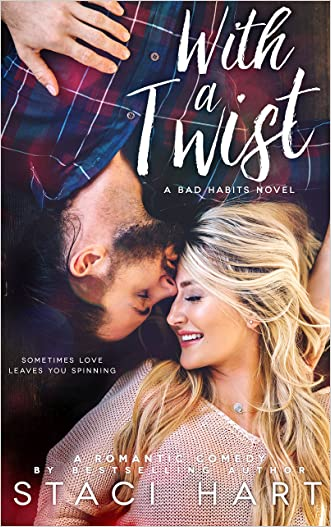 With A Twist: A Bad Habits Novel