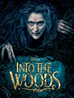 Into The Woods (Theatrical) [HD]