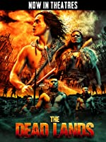 The Dead Lands [HD]