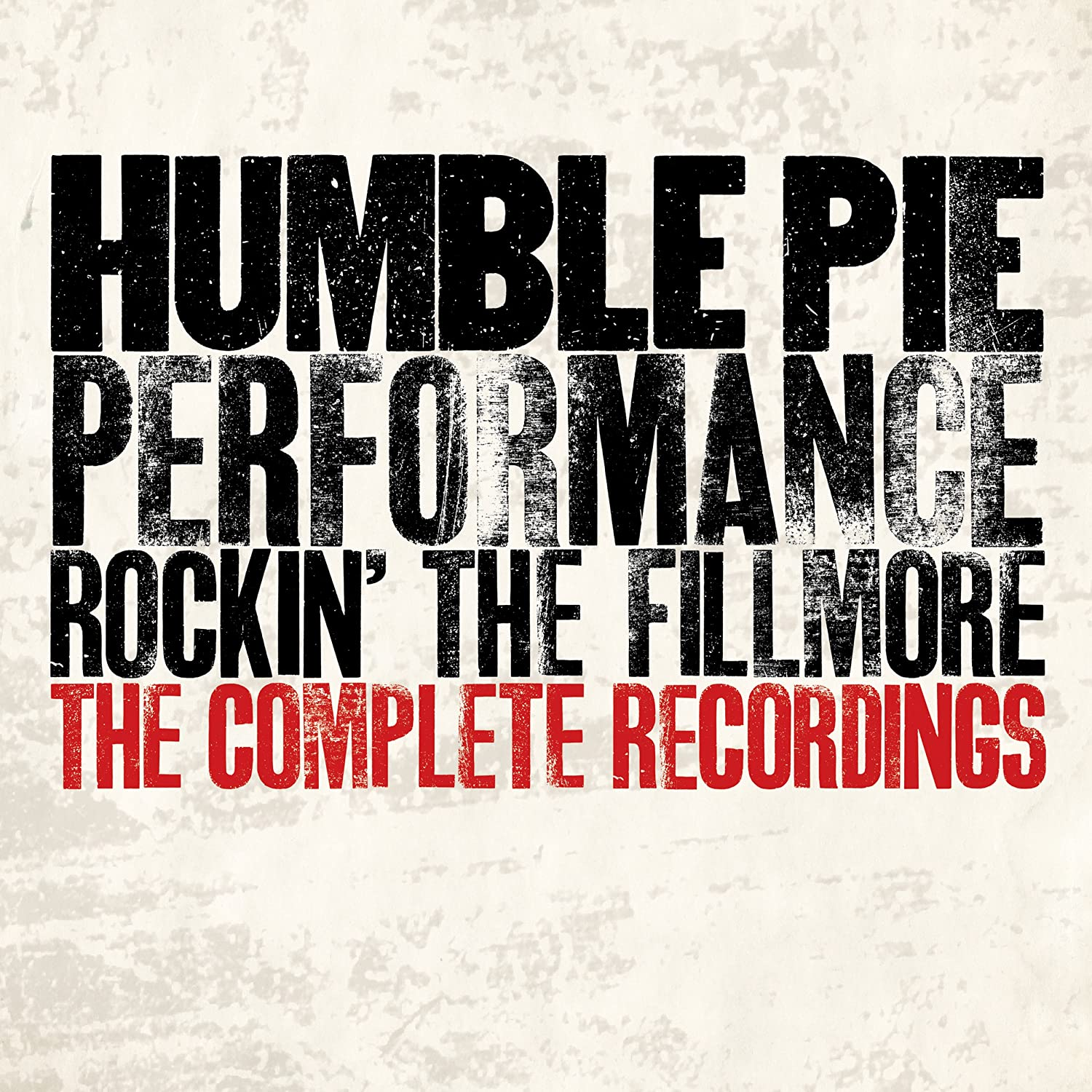 Humble Pie Performance Rockin The Fillmore