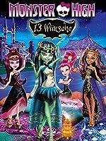 Monster High: 13 W�nsche