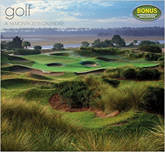 Golf Wall Calendar (2015) written by Landmark