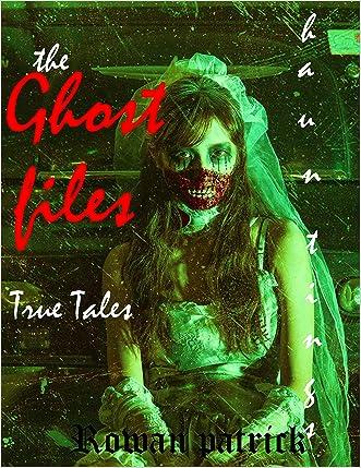 True Ghost Stories & Tales of Hauntings. Stories of Ghosts & Demons.: True Ghost Stories