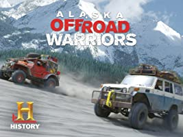 Alaska Off-Road Warriors Season 1