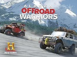Alaska Off-Road Warriors Season 1 [HD]