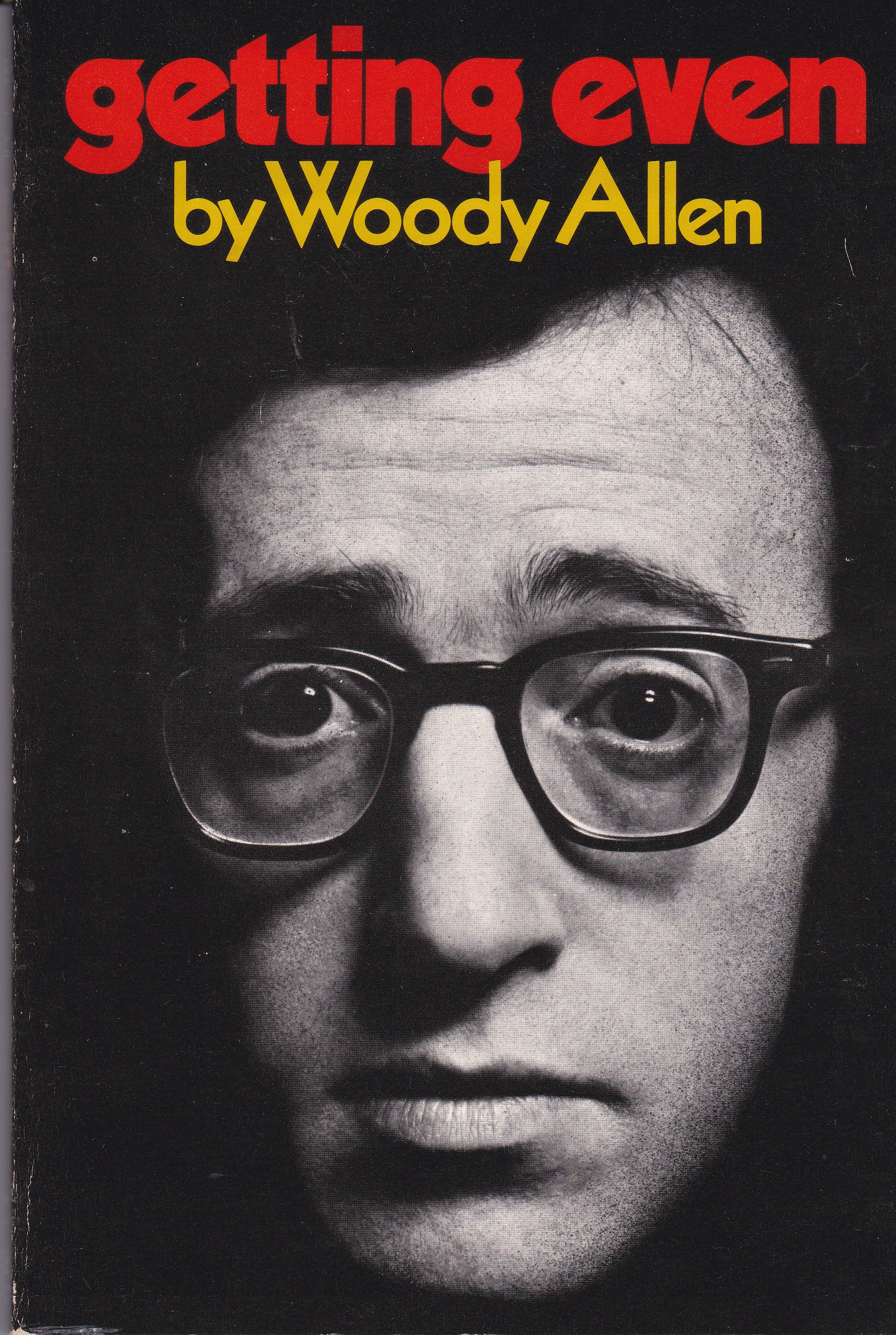 Getting Even, Allen, Woody