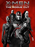 X-Men: Days of Future Past - The Rogue Cut [HD]