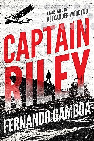 Captain Riley (The Captain Riley Adventures Book 1)