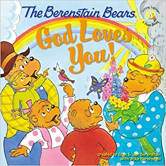 The Berenstain Bears: God Loves You! (Berenstain Bears/Living Lights)