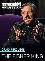 Craig Ferguson: Fisher King
