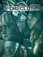 Foreclosure [HD]