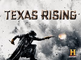 Texas Rising Season 1
