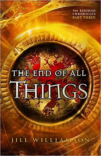 The End of All Things (The Kinsman Chronicles): Part 3