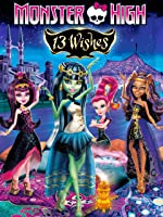 Monster High: Thirteen Wishes