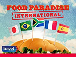 Food Paradise International Season 1