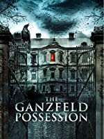The Ganzfeld Possession