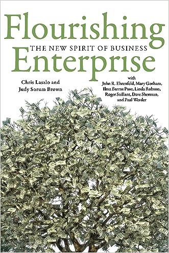 Flourishing Enterprise: The New Spirit of Business
