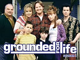 Grounded for Life Season 2 [HD]