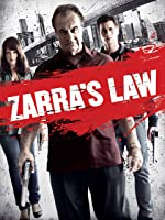 Zarra's Law [HD]