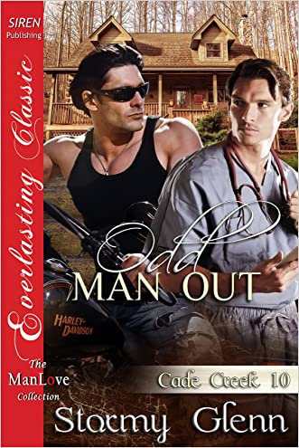 Odd Man Out [Cade Creek 10] (Siren Publishing The Stormy Glenn ManLove Collection)