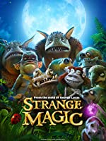 Strange Magic (Plus Bonus Features) [HD]