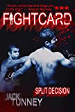 Split Decision (Fight Card Book 3)