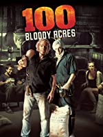 100 Bloody Acres [HD]