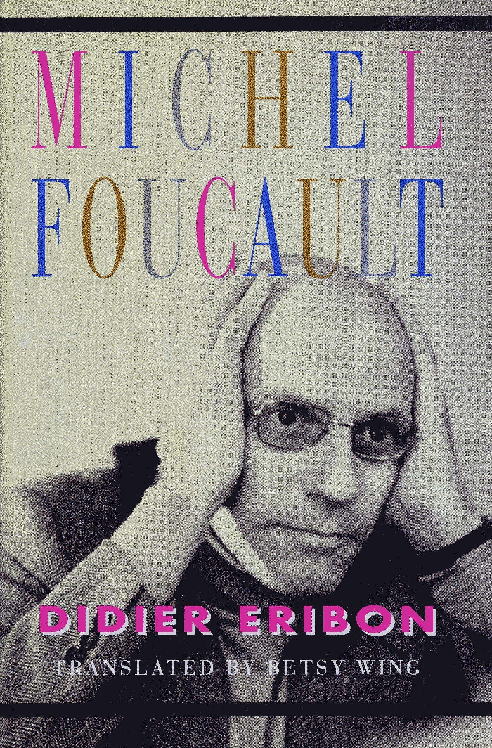 Michel Foucault, Eribon, Didier