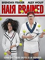 Hairbrained [HD]