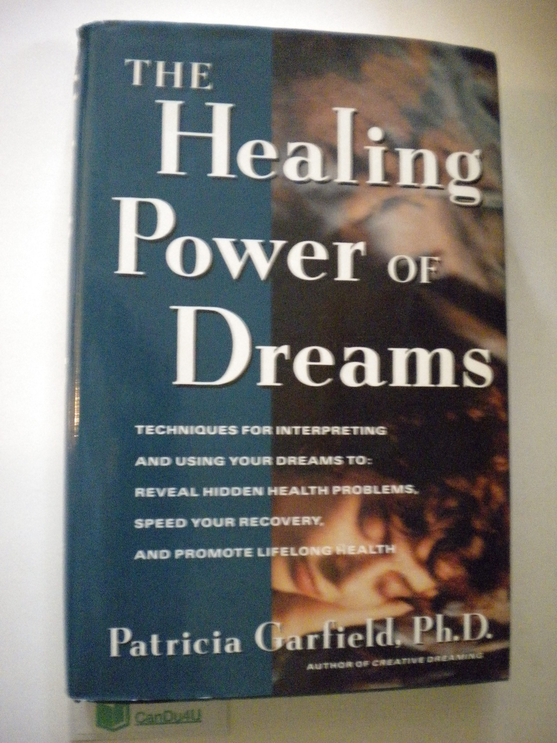The Healing Power of Dreams, Garfield, Patricia